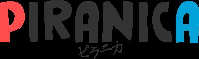 PIRANICA:ピラニカ